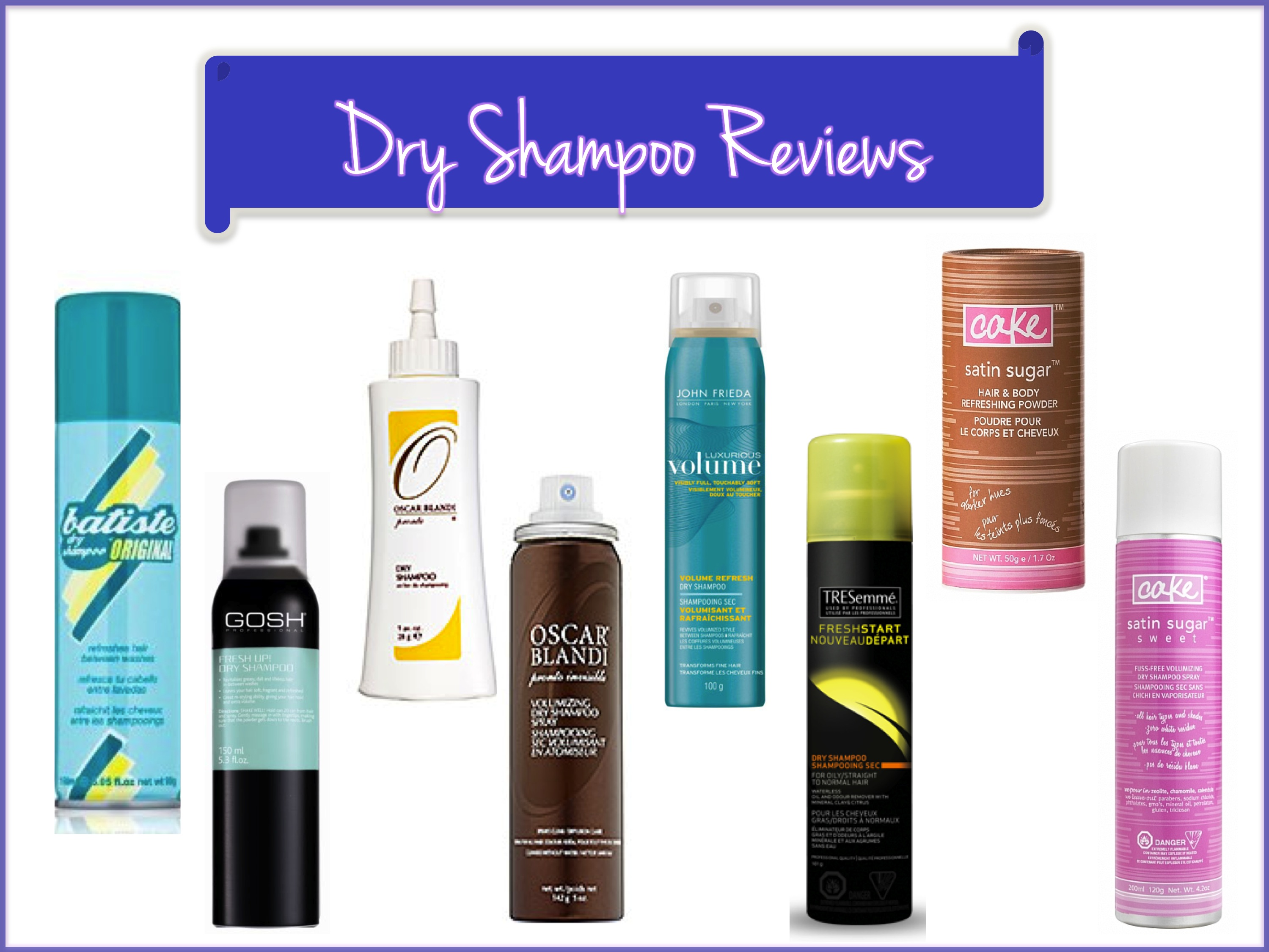 Beauty Bar: Dry Shampoo Reviews | Lady In Charge