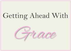Getting Ahead With Grace, Surviving Workplace Politics Like a Lady