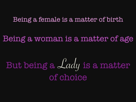 Being a Lady, Choice