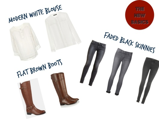 The New Basics, Modern White Blouse, Faded Black Skinny Jeans, Flat Brown Boots