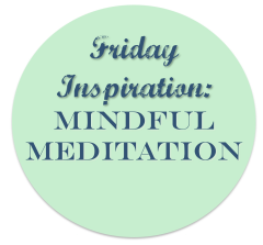 Inspiration, Mindfulness, Meditation, Mindful Mediation
